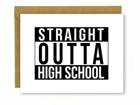 straightouttahighschoolcard
